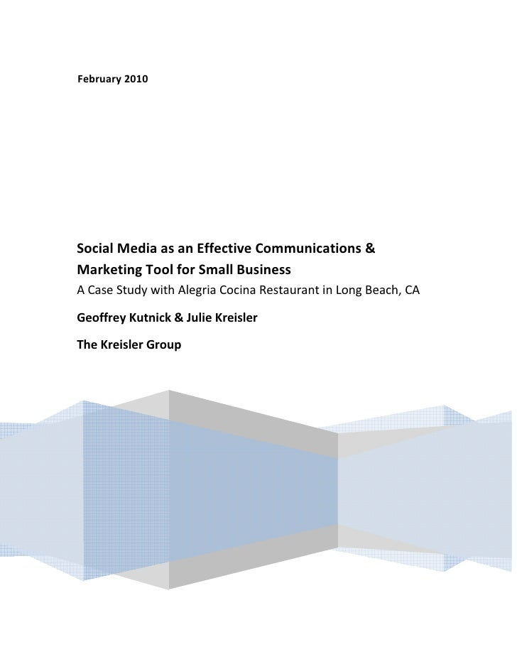 February 2010                                      Social Media as an Effective Communications &      Marketing To...