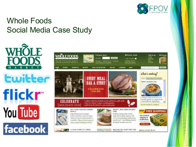 Whole FoodsSocial Media Case Study