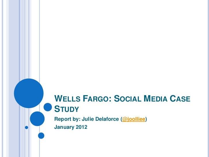 Wells Fargo Social Media Case Study
