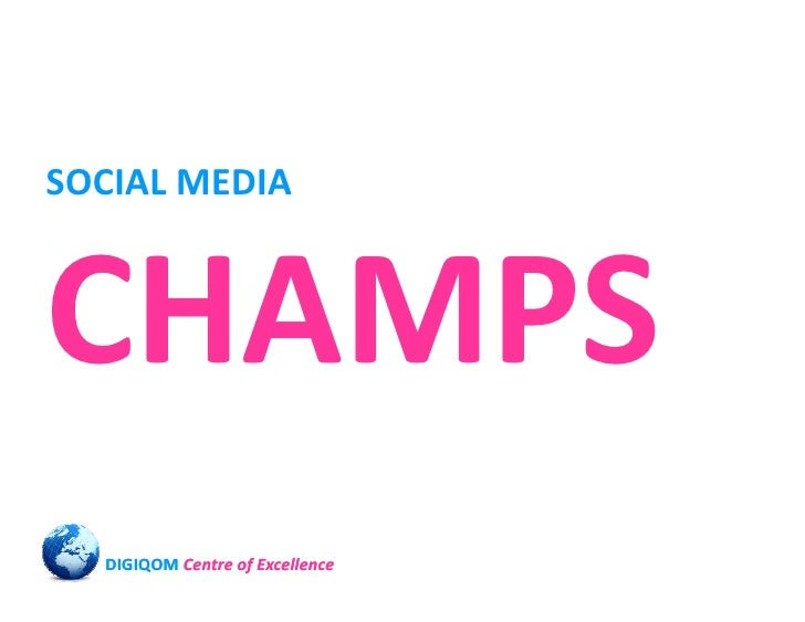 SOCIAL MEDIA    CHAMPS   DIGIQOM Centre of Excellence