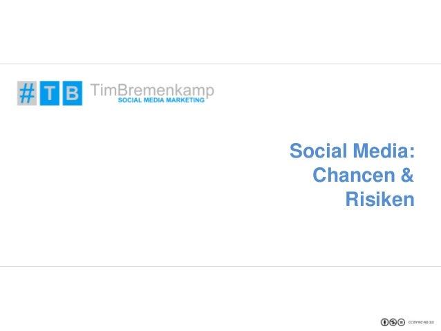 Social Media:  Chancen &  Risiken