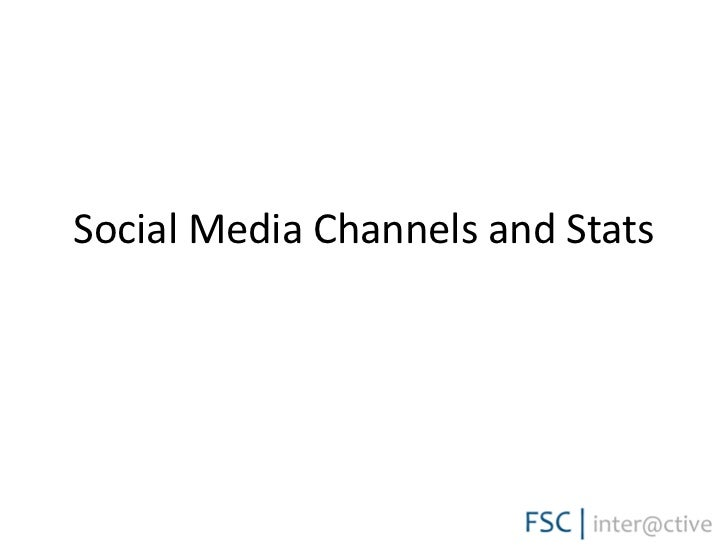 Social media channels and stats