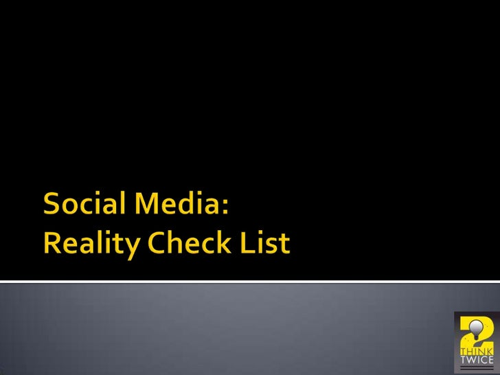 Social Media - Reality Check List