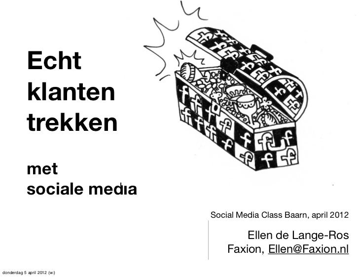 Echt            klanten            trekken            met            sociale media                              Social Med...