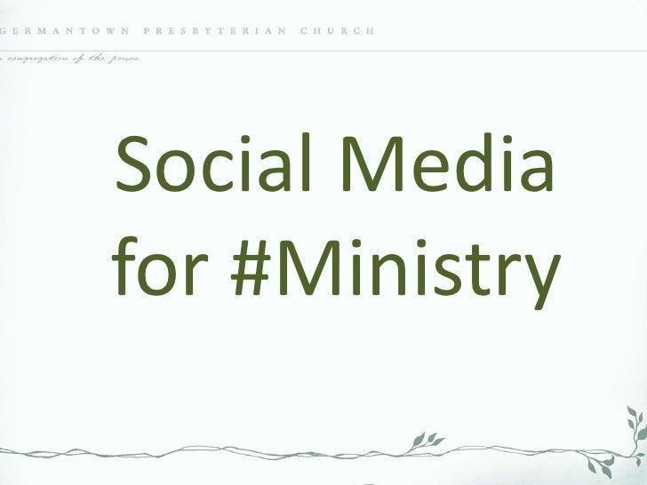 Social Media for Ministry: The Basics