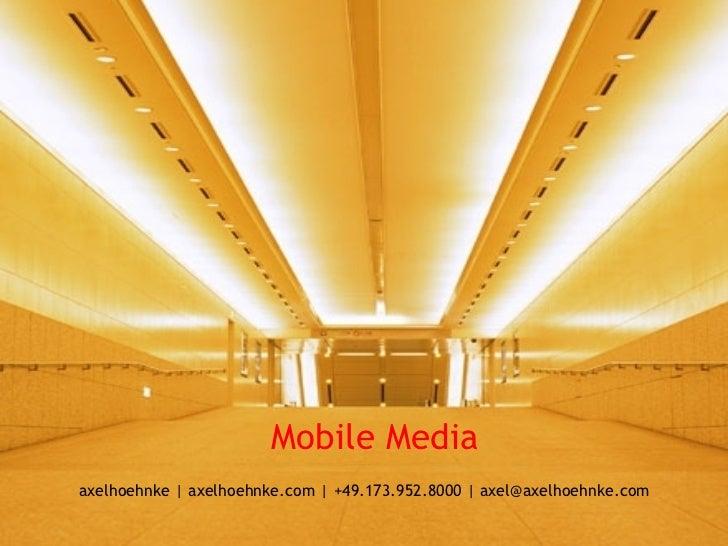 Social media club 2012 10, Mobile Meda