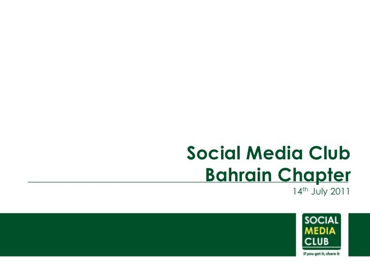 Social Media Club  Bahrain Chapter          14th July 2011