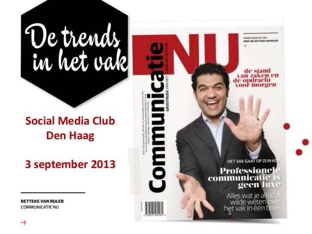 Confidential Social Media Club Den Haag 3 september 2013