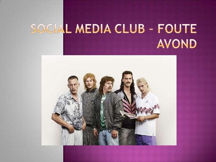 Social Media Club – Foute avond<br />