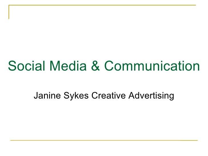 Social Media & Communication   Janine Sykes Creative Advertising