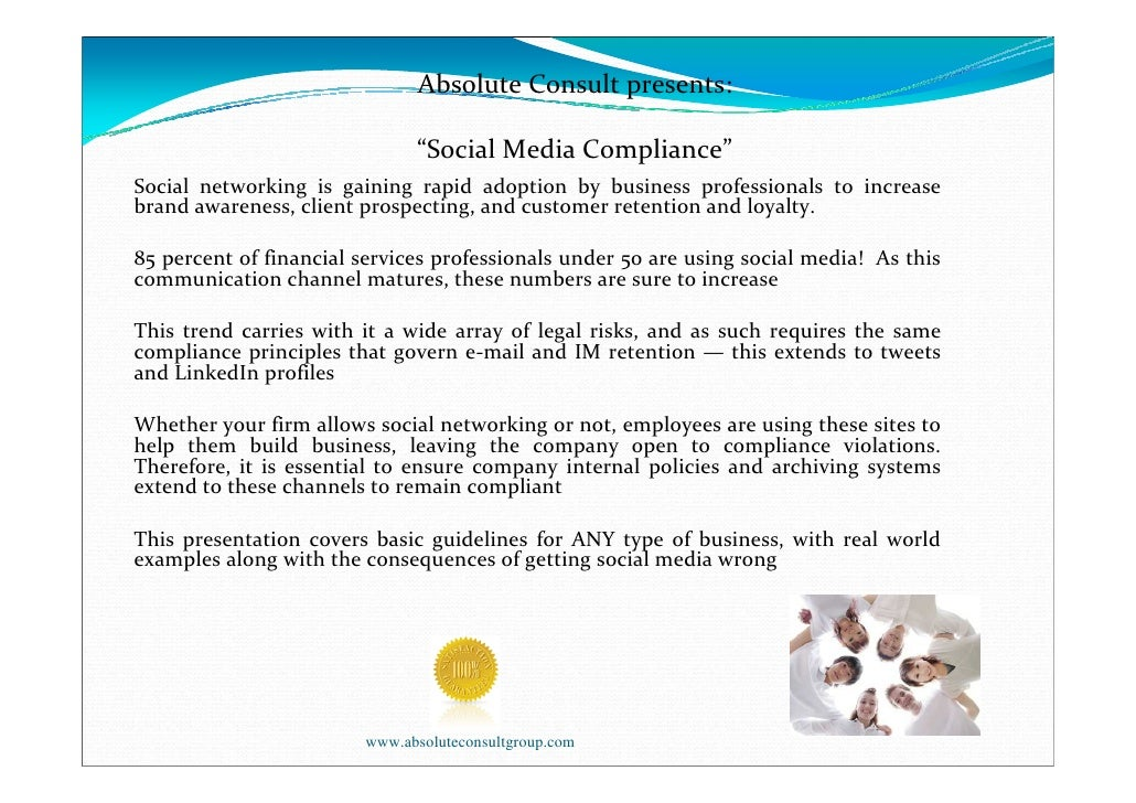 """Absolute Consult presents:                              """"Social Media Compliance""""Social networking is gaining rapid adopti..."""