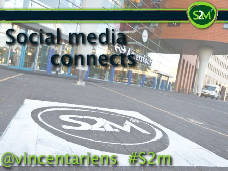 Social media     connects@vincentariens #S2m