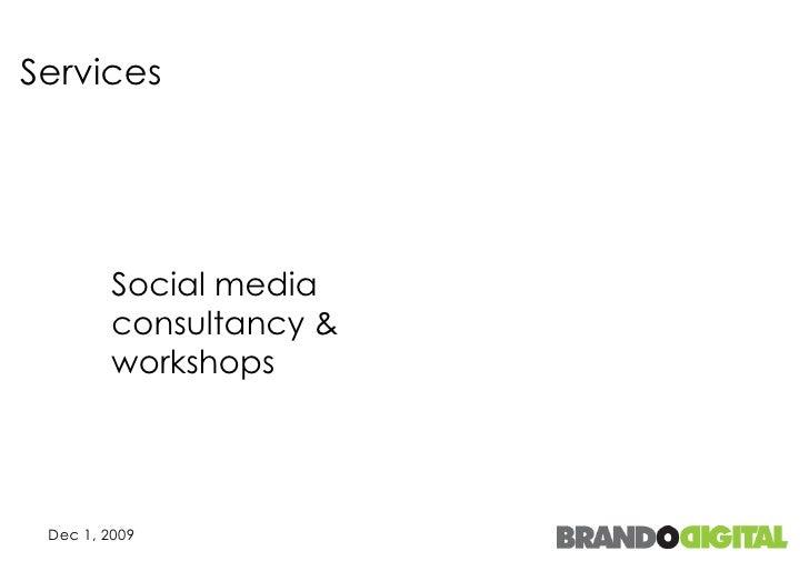 Services Social media consultancy & workshops