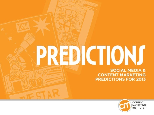 Social media & content mk predictions for 2013 (cmi)- DIC12