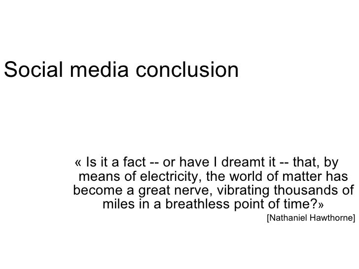 Social media conclusion «Is it a fact -- or have I dreamt it -- that, by means of electricity, the world of matter has be...