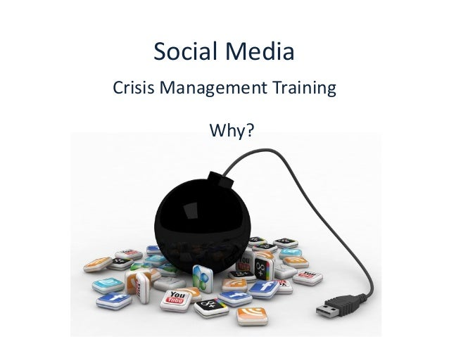 Social media crisis management training: Why?