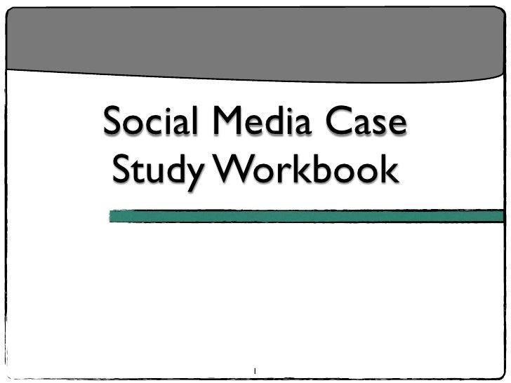 Social Media Case Study Workbook            1