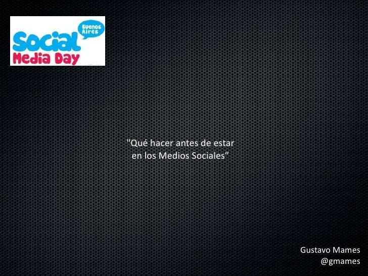 Social Media Day 2012 : Gustavo Mames
