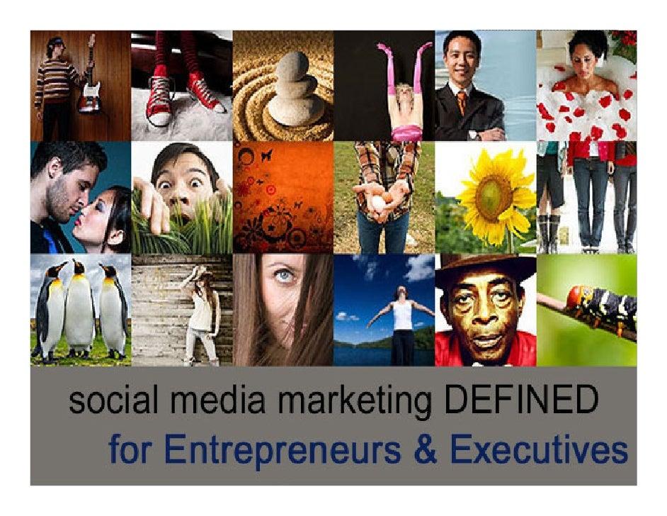 Social Media Defined For Entrepreneurs and Executives
