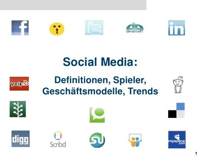 Social media: Definitionen-Spieler-Geschaeftsmodelle-Trends by Matthias Schaefer