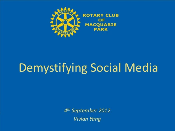 Demystifying Social Media        4th September 2012             Vivian Yang