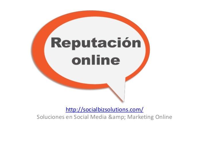 http://socialbizsolutions.com/Soluciones en Social Media & Marketing Online