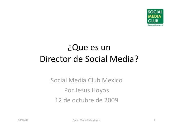 Explicacion:Social Media Director