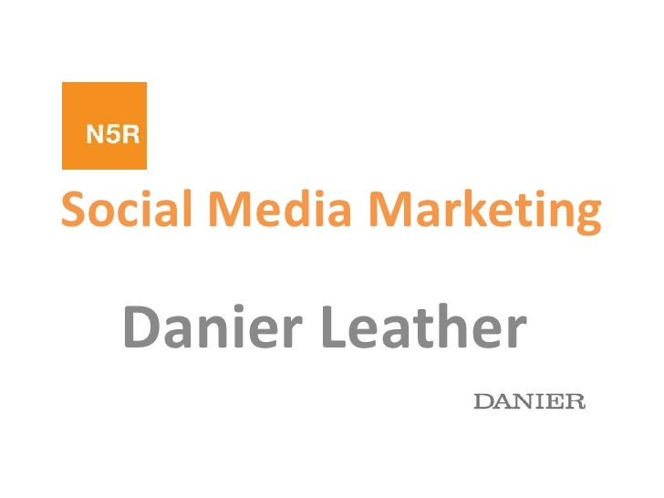 Social Media Presentation For Danier Leather