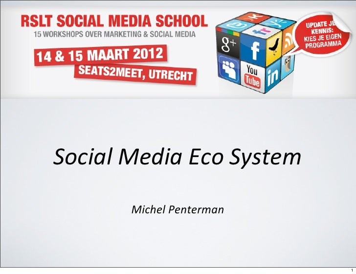 Social Media Eco System          Michel Penterman                                   1