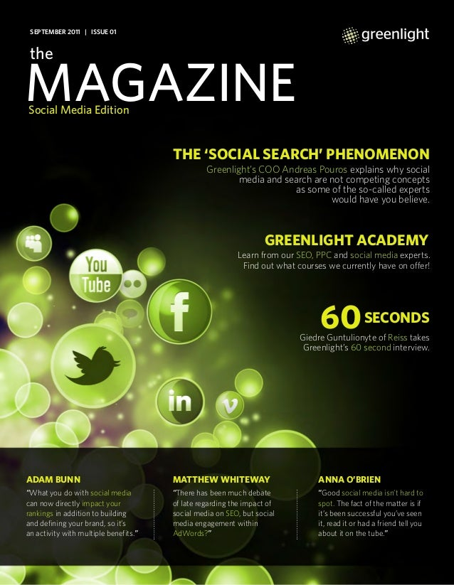 "themagazineMatthew Whiteway""There has been much debateof late regarding the impact ofsocial media on SEO, but socialmedia ..."