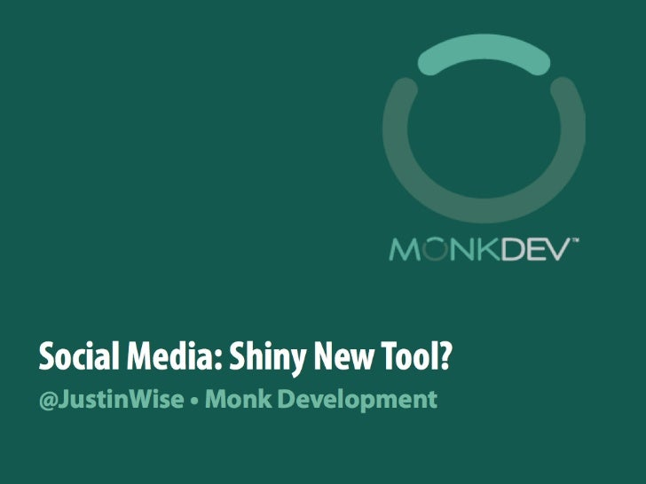 Social Media: Shiny New Object?