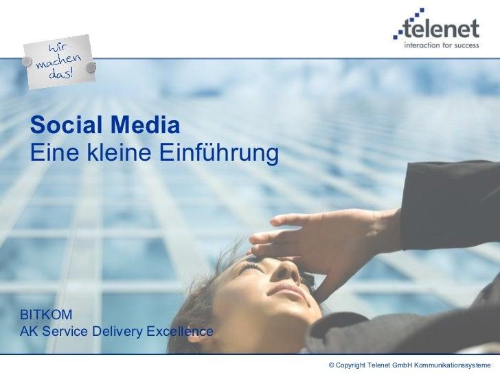Social Media  Eine kleine Einführung   BITKOM AK Service Delivery Excellence