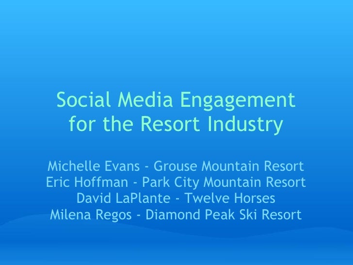 Social Media Engagement For The Resort Industr