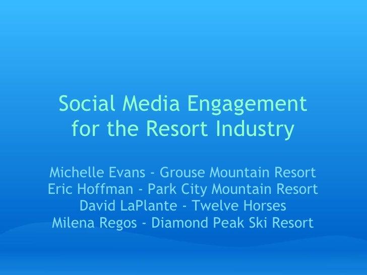 Social Media Engagement For The Resort Industr