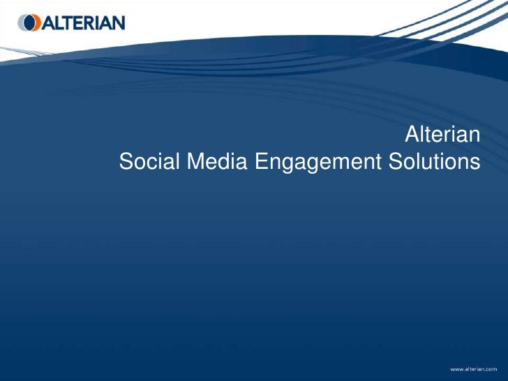 AlterianSocial Media Engagement Solutions<br />