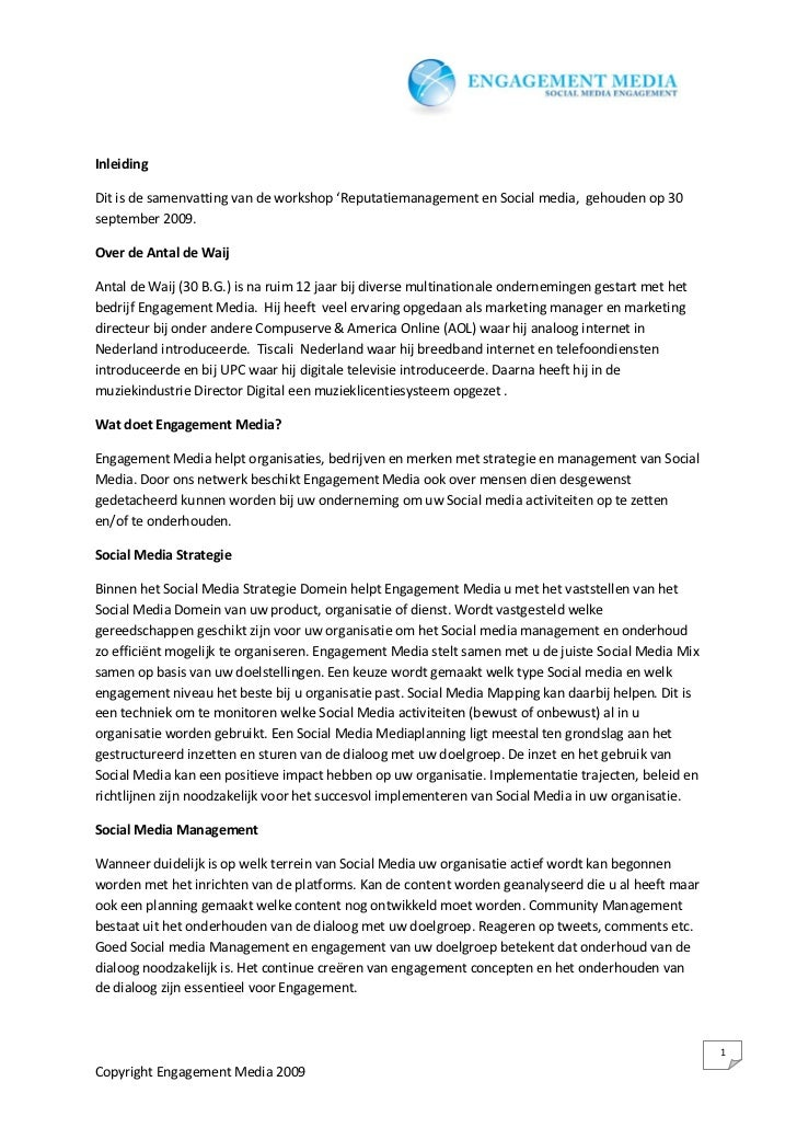 Inleiding  Dit is de samenvatting van de workshop 'Reputatiemanagement en Social media, gehouden op 30 september 2009.  Ov...