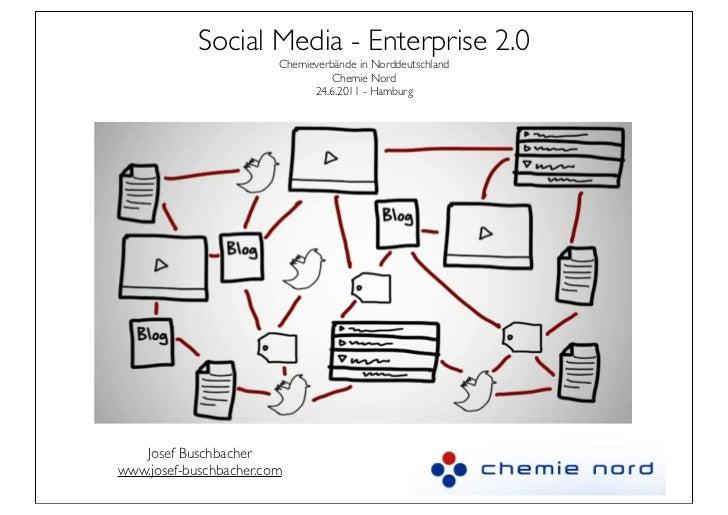 Social Media - Enterprise 2.0                        Chemieverbände in Norddeutschland                                  Ch...
