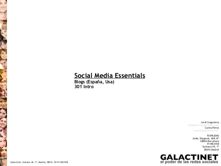 Social Media Essentials                                                           Blogs (España, Usa)                     ...