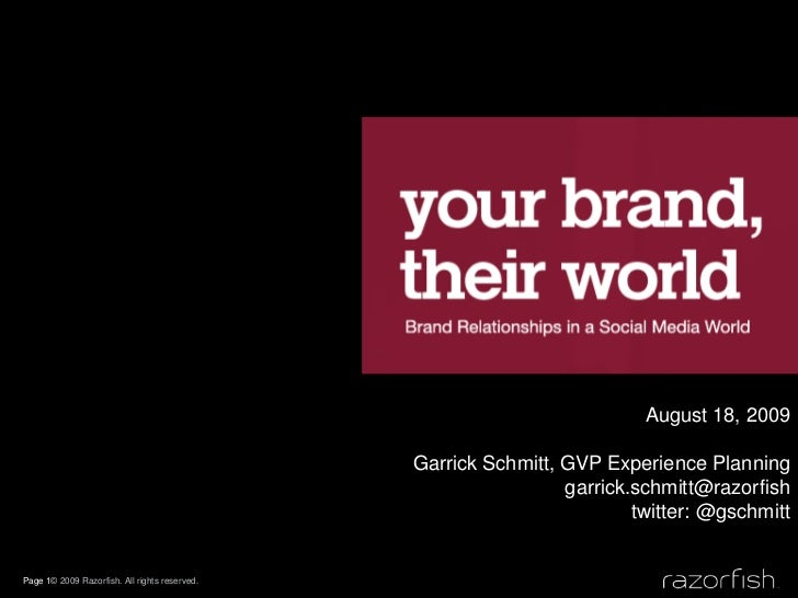 Your Brand, Their World: Brand Relationships in a Social Media World