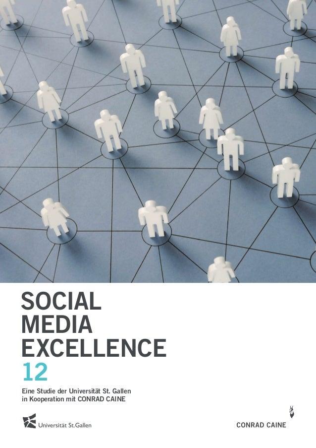 SOCIALMEDIAEXCELLENCE12Eine Studie der Universität St. Gallenin Kooperation mit CONRAD CAINE