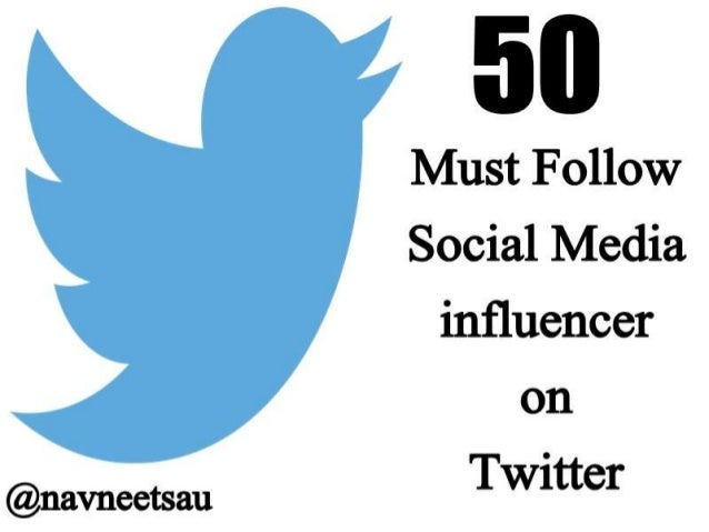 50 Must Follow Social Media influencer on Twitter