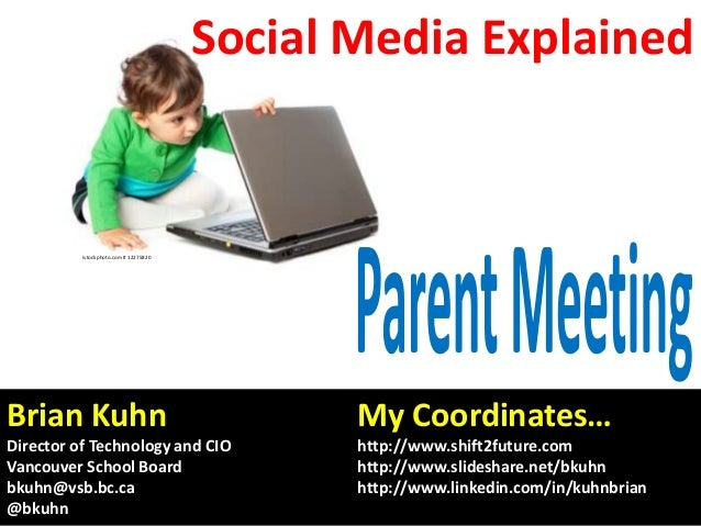 Social Media Explained  istockphoto.com # 12275820  Brian Kuhn  My Coordinates…  Director of Technology and CIO Vancouver ...