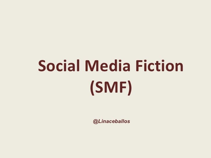 Social media fiction general