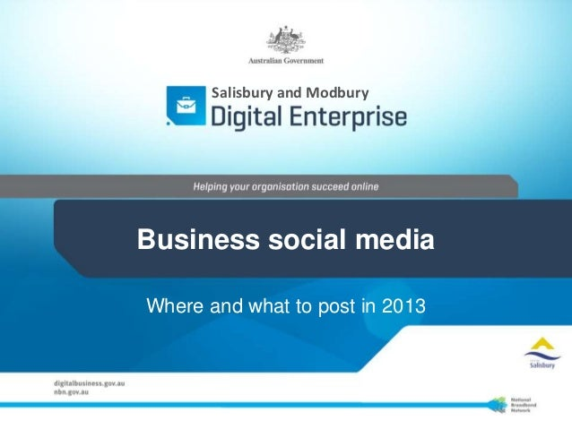 Salisbury and ModburyBusiness social mediaWhere and what to post in 2013
