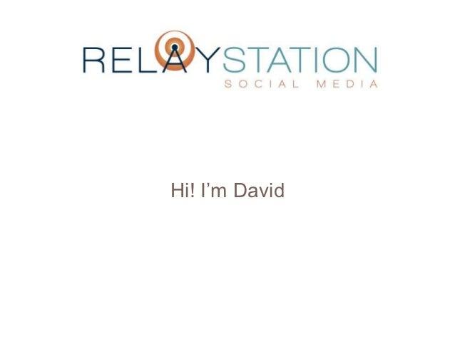 Hi! I'm David