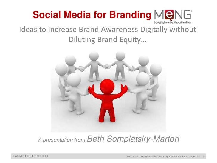 Social Media for Branding MeNG   Ideas to Increase Brand Awareness Digitally without                  Diluting Brand Equit...