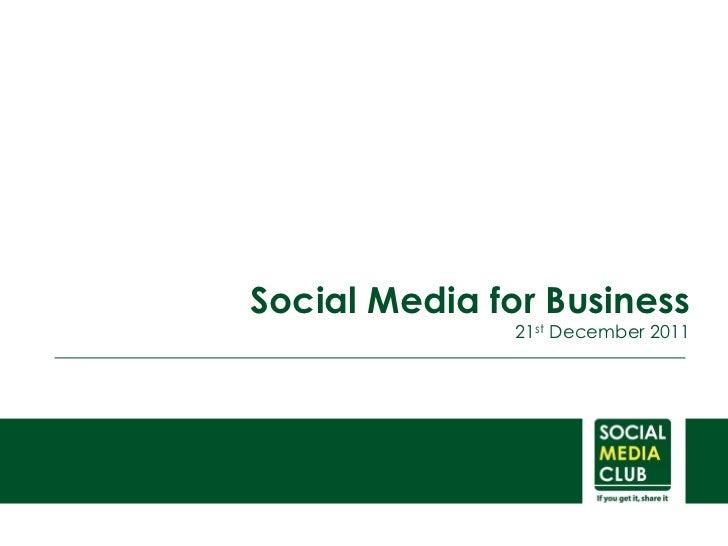 Social Media for Business               21st December 2011