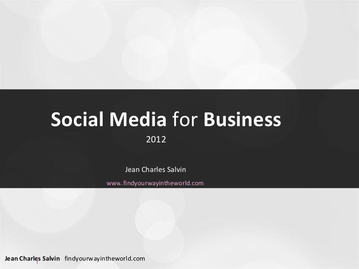 Socialmediaforbusiness5 101219012643-phpapp02