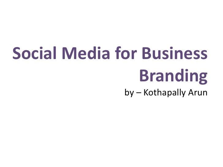 Social media for business branding