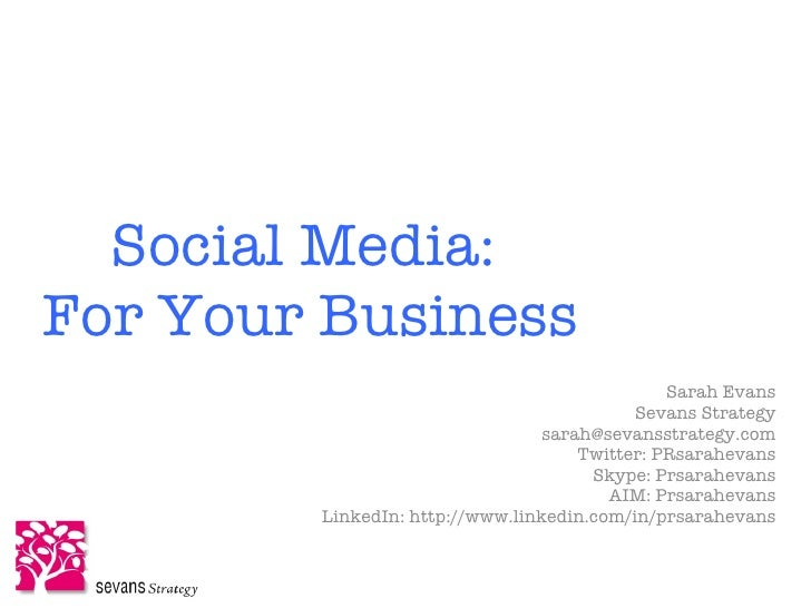 Social Media: For Your Business                                                Sarah Evans                                ...